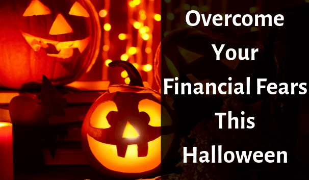 overcome-your-financial-fears-this-halloween (2)